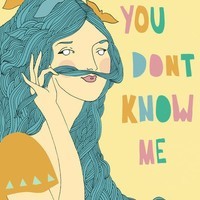 $25.00 You Don't Know Me by bunnydee on Etsy