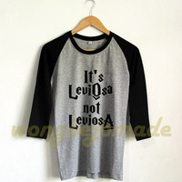 It's Leviosa Not Leviosa Shirt Harry Potter Baseball Raglan 3/4 Tee Shirts Tshirt Unisex Size