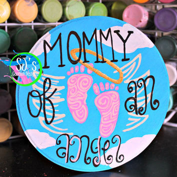 Mommy of an angel wooden plaque, Infant loss awareness, Angel baby painting, memorial piece for a baby, Infant loss, Child Loss