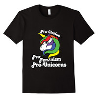 Pro-choice Pro-feminism pro-unicorns shirt unicorn prochoice