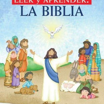 Lee Y Aprende La Biblia/ Read and Learn Bible (SPANISH)