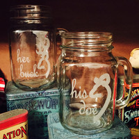 Her Buck His Doe Laser Engraved Mason Jars