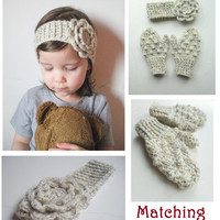 Crochet Toddler Headband and Mittens Set in Oatmeal, MADE TO ORDER.