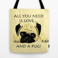 Love and a Pug Tote Bag by Veronica Ventress