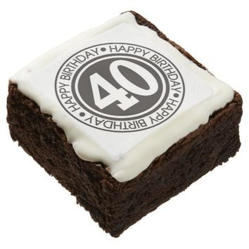 Happy 40th Birthday: Brownies