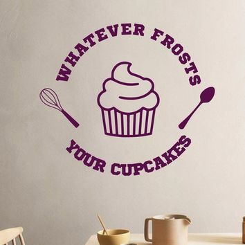 Whatever Frosts Your Cupcakes Baking Cooking Kitchen Vinyl Wall Decal