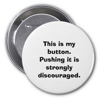 Funny Don't Push My Button