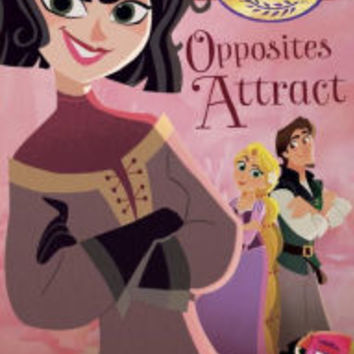 Opposites Attract (Disney Tangled Series: Tales of Rapunzel #2)