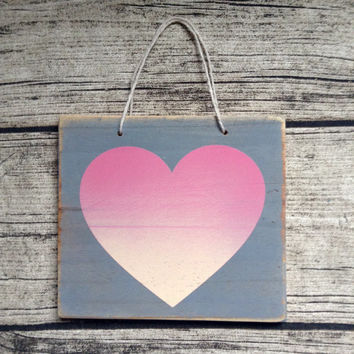 Valentine heart Ready to ship Small painted sign, small sign, painted sign, hanging sign, quote, custom orders welcome
