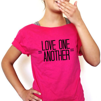 FREE SHIPPING- Hipster Shirt, Love One Another, Hipster Girl, Slouchy Shirt, Off Shoulder Shirt (women, teen girls)