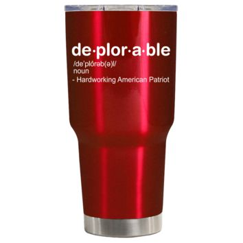 DEPLORABLE - Hardworking American on Translucent Red 30 oz Tumbler