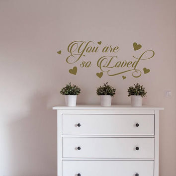 You Are So Loved Wall Decal Sticker, Hearts Wall Decal, You Are So Loved Vinyl Lettering, Nursery Quotes Wall Decal Girls Room Decor #164