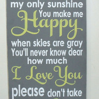 ON SALE TODAY You Are My Sunshine Wood Sign Wall Art Inspirational Quote Sign You Pick Colors 12 x 24
