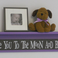 "Baby Girl Brown Purple Nursery Decorating Ideas - Baby Wall Decor Sign Lavender 30"" Shelf - Love You To The Moon And Back"