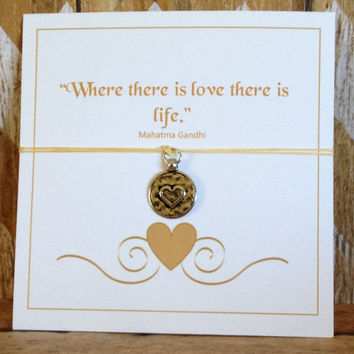 Love-Heart Bracelet, Mahatma Gandhi Quote