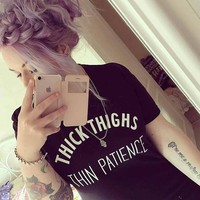 Thick Thighs Thin Patience Grunge Graphic Womens T-Shirt