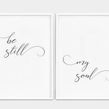 Be Still My Soul Print, Bedroom Wall Art, Be Still My Soul Poster, Nursery Print, Minimalist Print, Be Still Wall Art, Set of Two Prints