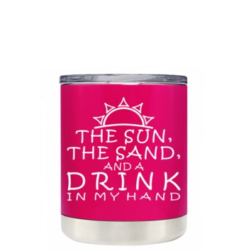 TREK The Sun The Sand and a Drink in my Hand on Hot Pink 10 oz Lowball Tumbler