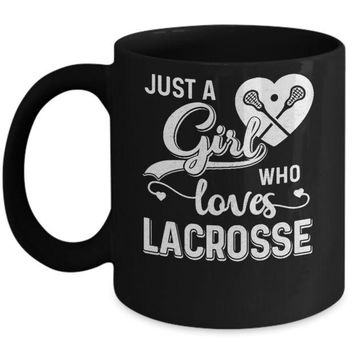VON37U Just A Girl Who Loves Lacrosse Mug