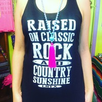"""Raised On Classic Rock & Country Sunshine"" LHTX tank from PeaceLove&Jewels"