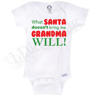 WHAT SANTA DOESN'T BRING ME GRANDMA WILL Gerber® Onesuit® Baby FUNNY INFANT SHIRT