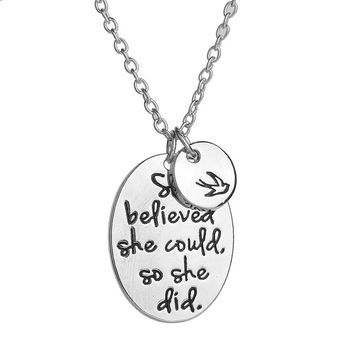 "Inspirational Jewelry ""she believed she could so she did"" Disc Swallow Pendant Necklace For Women Family Best Friends gifts"