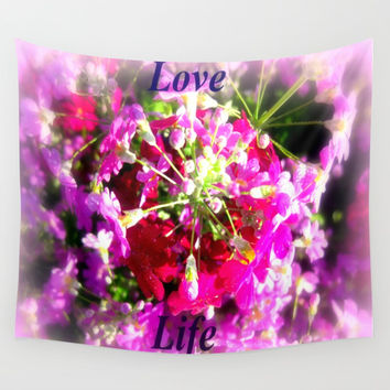 Love Life Wall Tapestry by Chris' Landscape Images & Designs