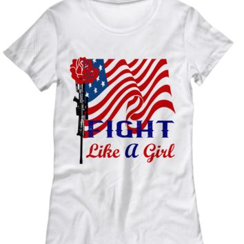 Military Family Soldier Gift Fight Like a Girl Shirt