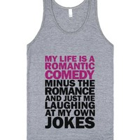 My Life Is A Romantic Comedy-Unisex Athletic Grey Tank