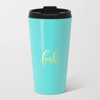 yeah Metal Travel Mug by Printapix