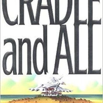 Cradle and All [Hardcover] [May 01, 2000] Patterson, James