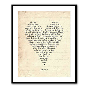 Pablo Neruda 100 Love Sonnets - I love you without knowing - poetry quote anniversary wedding Valentine's Day gift - inspirational - romance