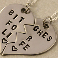 Bitches for Life Necklaces - BFF Split Heart Jewelry, Best Bitches Jewelry - Best Friend Necklaces - Stainless Steel