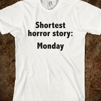 SHORTEST HORROR STORY