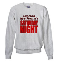 Live From New York It's Saturday Night Sweatshirt by SaturdayNightLiveLiveFromNewYork