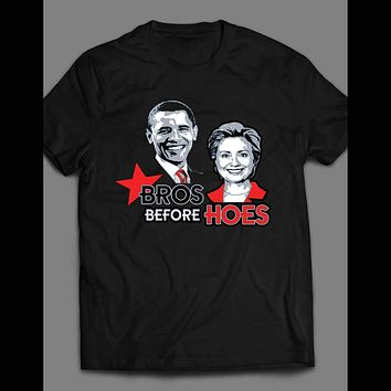 """OBAMA & HILLARY """"BROS BEFORE HOES"""" T-SHIRT"""