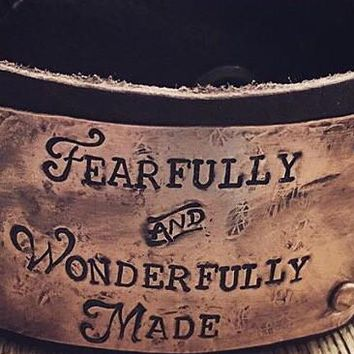 Fearfully and Wonderfully Made Cuff