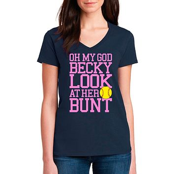 Oh My God Becky Look At Her Bunt Women's Softball Shirt