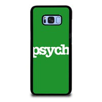 PSYCH Samsung Galaxy S8 Plus Case Cover