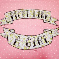 "♡ ""FIGHT LIKE A GIRL"" PATCH ♡"