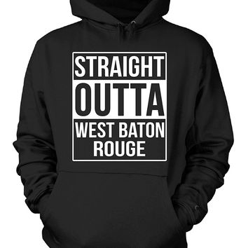 Straight Outta West Baton Rouge County. Cool Gift - Hoodie