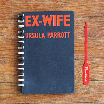 Ex-Wife journal divorce humor upcycled notebook