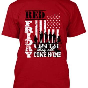 RED FRIDAY Until They All Come Home