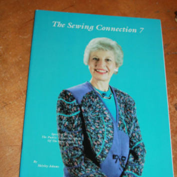 The Sewing Connection 7 by Shirley Adams Fashion Sewing Magazine