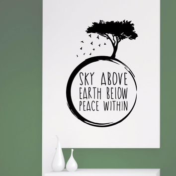 Yoga Meditation Wall Decal Sky above Earth below Peace within Quote Wall Sticker Yoga Studio Wallpaper Vinyl Quote Mural AY1729
