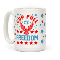 Cup Full Of Freedom