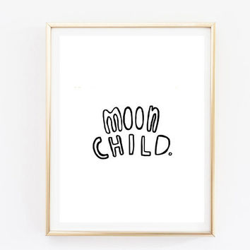 moon child quote inspirational tumblr quote typographic print dorm room inspirational boho tumblr room decor framed quotes teen room decor