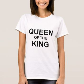 Queen of the King T-Shirt