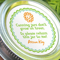 Canning jars don't grow on trees, funny custom round stickers to get canning jars returned