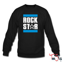 Rock Star 4 sweatshirt